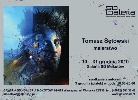 Tomasz Sętowski w Galeria SD Mokotów 2010